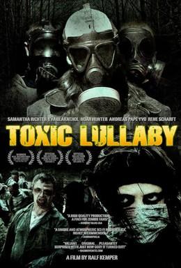 Постер фильма Токсичная колыбельная (2010)