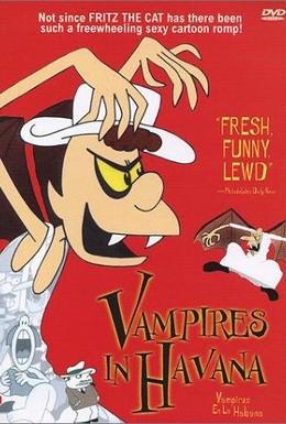 Постер фильма Вампиры в Гаване! (1985)