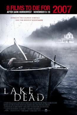 Постер фильма Озеро смерти (2007)