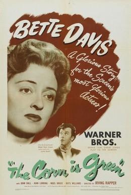 Постер фильма Кукуруза зеленая (1945)