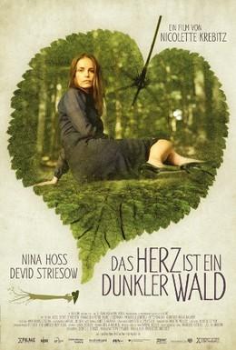 Постер фильма Сердце – это тёмный лес (2007)