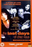 Последние дни Chez Nous (1992)