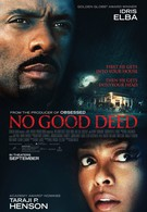 Никаких добрых дел (2014)