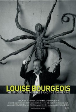 Постер фильма Луиза Буржуа. Паук, любовница и мандарин (2008)