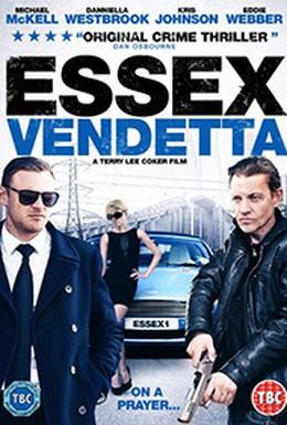 Постер фильма Эссексская вендетта (2016)