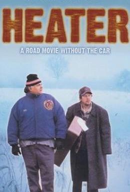 Постер фильма Обогреватель (1999)