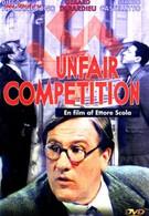 Нечестная конкуренция (2001)