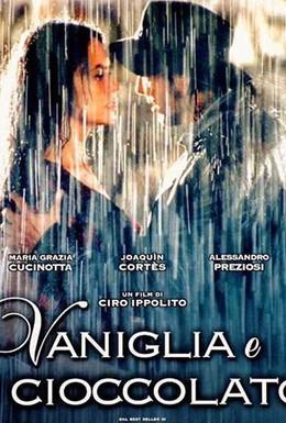 Постер фильма Ваниль и шоколад (2004)
