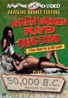 Когда женщина играет в динг-донг (1971)