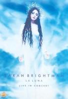 Sarah Brightman: La Luna - Live in Concert (2001)