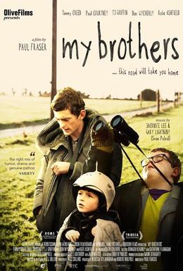 Постер фильма Мои братья (2010)