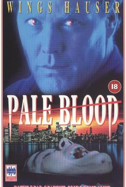 Постер фильма Бледная кровь (1990)