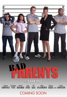 Плохие родители (2012)