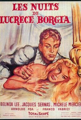 Постер фильма Ночи Лукреции Борджиа (1959)