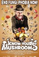 Узнай всё о грибах (2008)