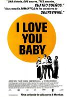 Я люблю тебя, детка (2001)