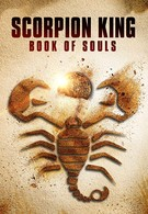 Царь Скорпионов: Книга Душ (2018)