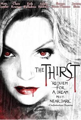 Постер фильма Вампиры: Жажда крови (2006)