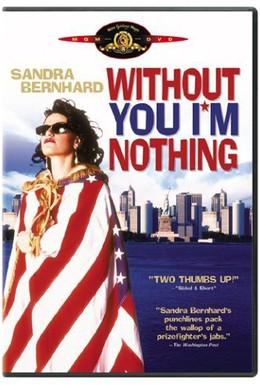 Постер фильма Без тебя я – ничто (1990)