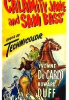 Каламити Джейн и Сэм Басс (1949)