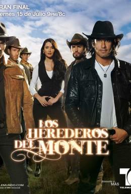 Постер фильма Наследники дель Монте (2011)