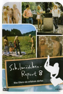 Постер фильма Доклад о школьницах 8: Что родители не должны знать (1974)