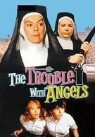 Неприятности с ангелами (1966)
