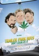 Парни из трейлер парка: Не легализуйте Это (2014)
