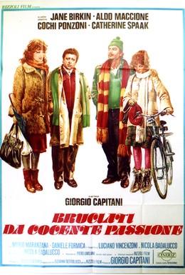 Постер фильма Опаленные жгучей страстью (1976)