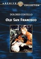Старый Сан-Франциско (1927)