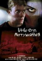 Крошка Эрин Меривезер (2003)