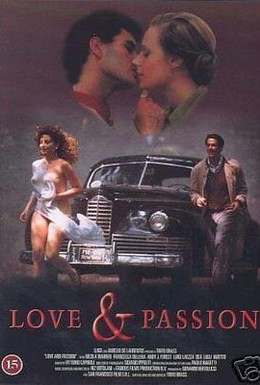 Постер фильма Любовь и страсть (1987)