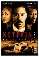 Мотивы: Возмездие (2007)