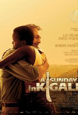 Постер фильма Воскресенье в Кигали (2006)