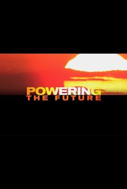 Постер фильма Энергия будущего (2010)