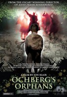 Сироты Охберга (2008)