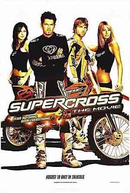 Постер фильма Суперкросс (2005)