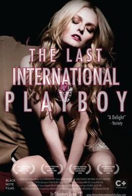 Постер фильма Последний международный плейбой (2008)