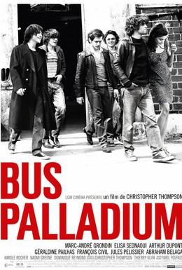 Постер фильма Bus Palladium (2010)