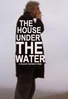 Дом под водой (2010)