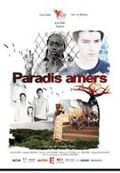 Горький рай (2012)