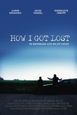 Постер фильма Как я заблудился (2009)