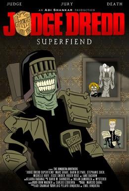 Постер фильма Судья Дредд: Суперзлодей (2014)