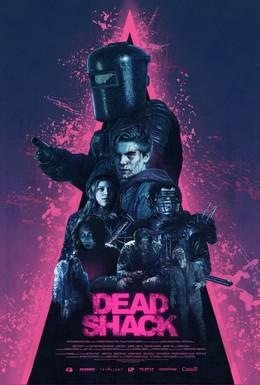 Постер фильма Лачуга смерти (2017)