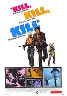 Убей! (1971)
