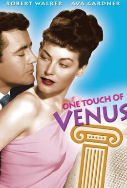 Постер фильма Одно прикосновение Венеры (1948)