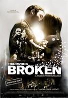 Этот фильм разбит (2010)