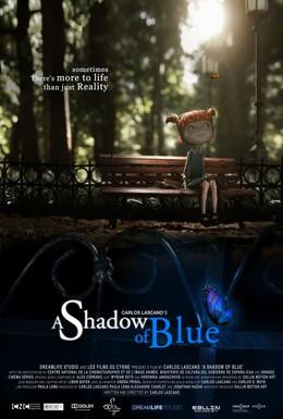 Постер фильма Тень синего цвета (2012)
