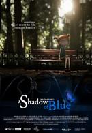 Тень синего цвета (2012)