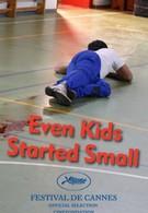 Даже дети начали улыбаться (2006)